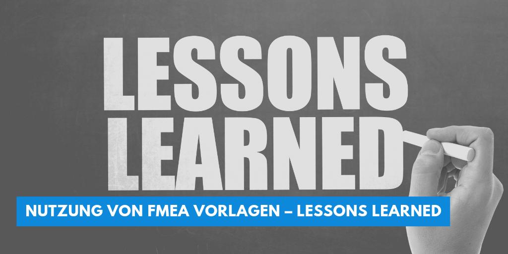 Nutzung von FMEA Vorlagen – Lessons Learned