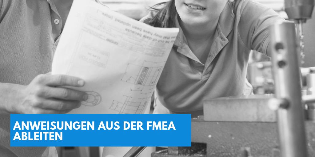 Arbeitsanweisungen aus der FMEA ableiten