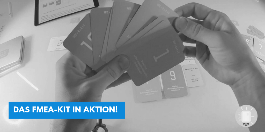 Das FMEA-Kit in Aktion!