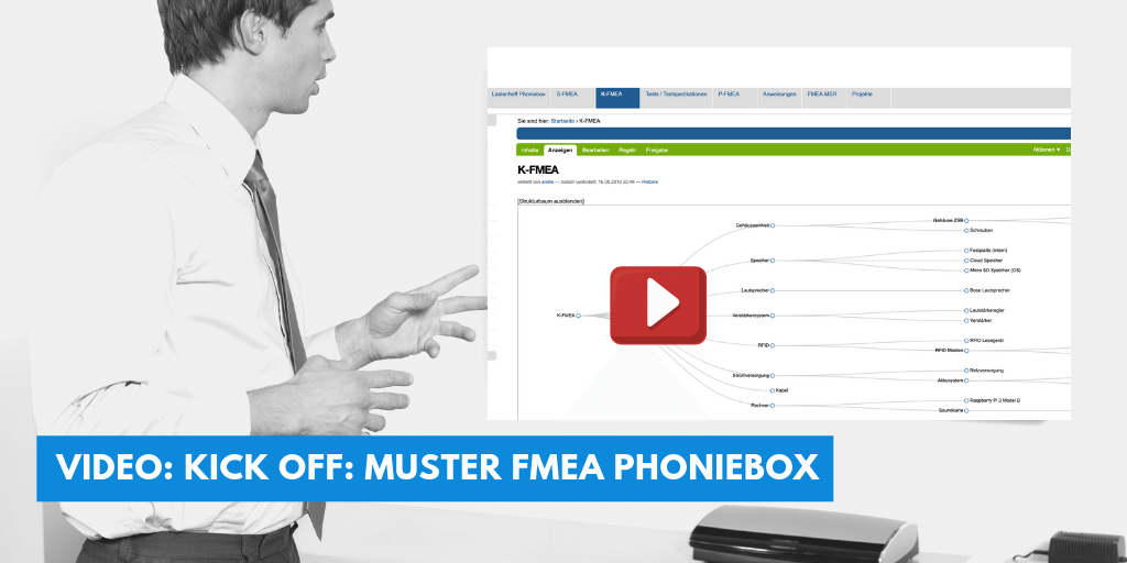 Video: Kick Off – Muster FMEA Phoniebox