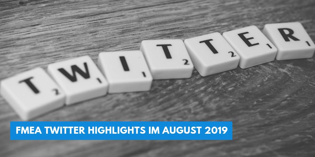FMEA Twitter Highlights im August 2019