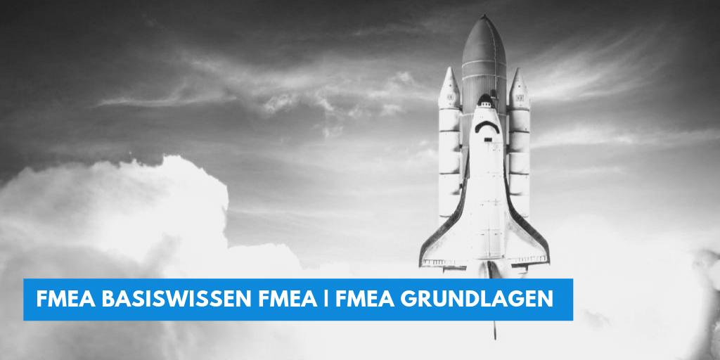 FMEA Basiswissen | Grundlagen Seminar | Schulung