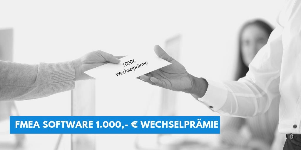 FMEA Software – 1.000,- € Wechselprämie
